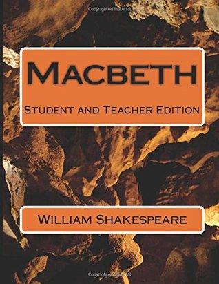 Macbeth: Student and Teacher Edition