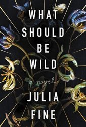 What Should Be Wild Pdf Book