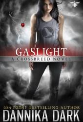 Gaslight (Crossbreed #4)