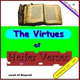 The Virtues Of Heifer Verses. Surah Al-Baqarah sentence 151 - 162