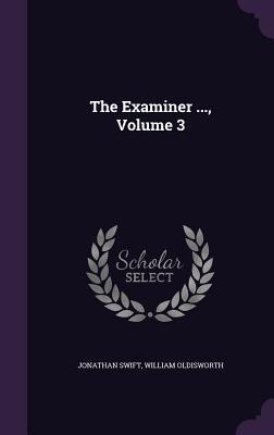 The Examiner ..., Volume 3