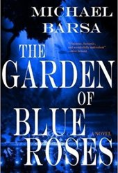 The Garden of Blue Roses Pdf Book