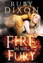 Fire in His Fury (Fireblood Dragon, #4) Pdf Book