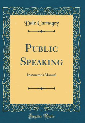 Public Speaking: Instructor's Manual