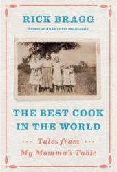 The Best Cook in the World: Tales from My Momma's Table Book Pdf
