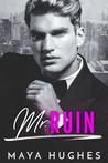Mr. Ruin