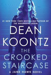 The Crooked Staircase (Jane Hawk, #3) Pdf Book