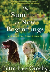 The Summer of New Beginnings (Magnolia Grove #1) Pdf Book