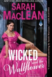 Wicked and the Wallflower (The Bareknuckle Bastards, #1)