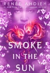 Smoke in the Sun (Flame in the Mist, #2) Book Pdf