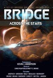 Bridge Across the Stars: A Sci-Fi Bridge Original Anthology Pdf Book