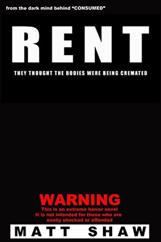 Rent: They Thought The Bodies Were Being Cremated