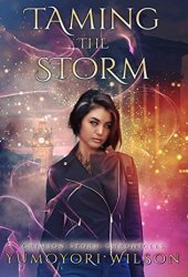 Taming the Storm (Crimson Storm Chronicles #1) Book Pdf