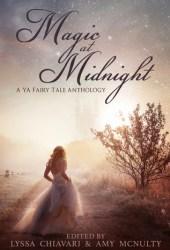 Magic at Midnight: A YA Fairy Tale Anthology Pdf Book