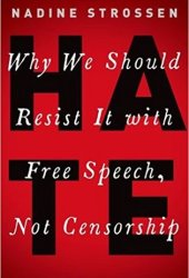 Hate: Why We Should Resist It with Free Speech, Not Censorship Pdf Book
