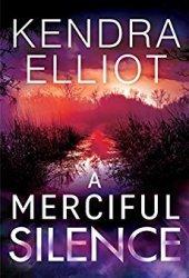 A Merciful Silence (Mercy Kilpatrick, #4) Book Pdf