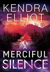 A Merciful Silence (Mercy Kilpatrick, #4) Pdf Book