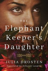 The Elephant Keeper's Daughter Pdf Book