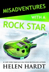 Misadventures with a Rock Star (Misadventures, #13)