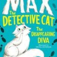 Max the Detective Cat - The Disappearing Diva : Sarah Todd Taylor