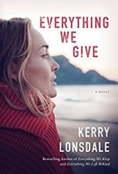 Everything We Give (Everything #3) Pdf Book