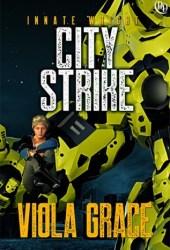 City Strike (Innate Wright, #3) Pdf Book