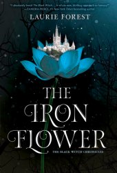 The Iron Flower (The Black Witch Chronicles, #2) Pdf Book