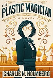 The Plastic Magician (The Paper Magician #4) Pdf Book