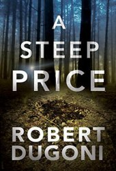 A Steep Price (Tracy Crosswhite, #6) Pdf Book