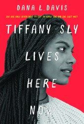 Tiffany Sly Lives Here Now Pdf Book