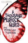 A Thousand Perfect Notes by C.G. Drews