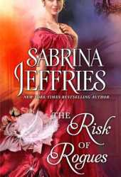 The Risk of Rogues (The Sinful Suitors, #5.5) Pdf Book