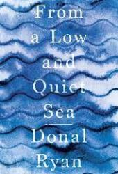 From a Low and Quiet Sea Book Pdf