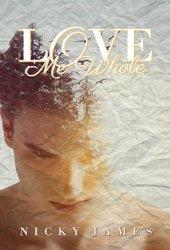 Love Me Whole Pdf Book