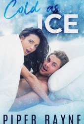 Cold As Ice (Bedroom Games, #1) Pdf Book