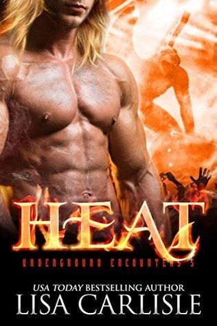 HEAT (a gargoyle shifter romance) (Underground Encounters Book 5)