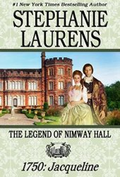 The Legend of Nimway Hall 1750: Jacqueline Pdf Book