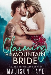 Claiming His Mountain Bride Pdf Book