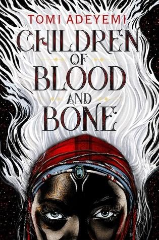 Children of Blood and Bone (Legacy of Orïsha, #1) Book Pdf ePub