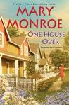 One House Over (The Neighbors #1)