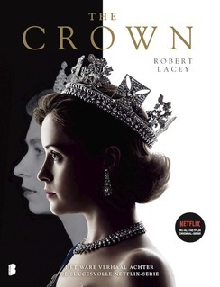 Recensie: The crown van Robert Lacey