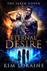 Eternal Desire (Siren Coven, #1)