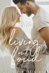 Living Out Loud (Austen, #3)