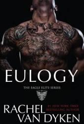 Eulogy (Eagle Elite, #9)