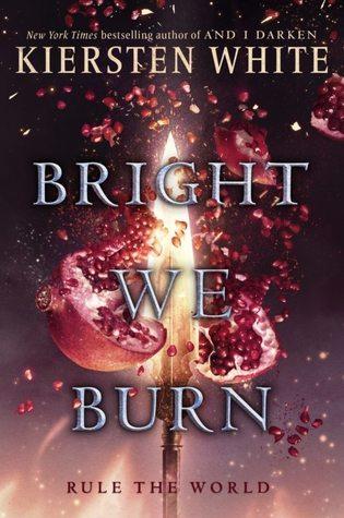 Bright We Burn (And I Darken Series, #3) Book Pdf ePub