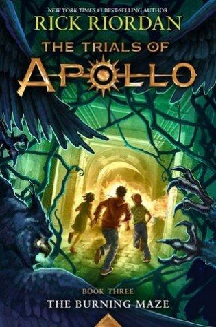 The Burning Maze (The Trials of Apollo, #3) Book Pdf ePub