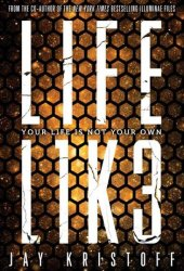 LIFEL1K3 (Lifelike, #1) Pdf Book