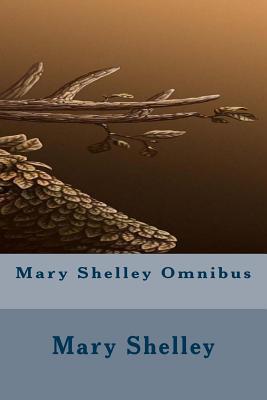 Mary Shelley Omnibus