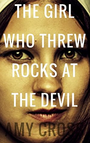 Image result for the girl who threw rocks at the devil