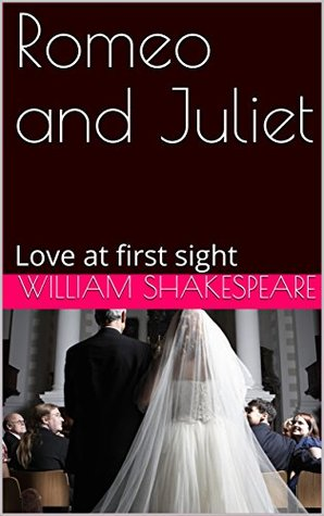 Romeo and Juliet: Love at first sight